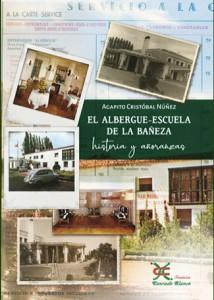 Portada del libro sobre el Albergue-Escuela de La Bañeza.